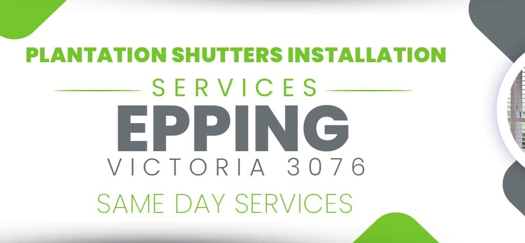 Plantation Shutters Epping